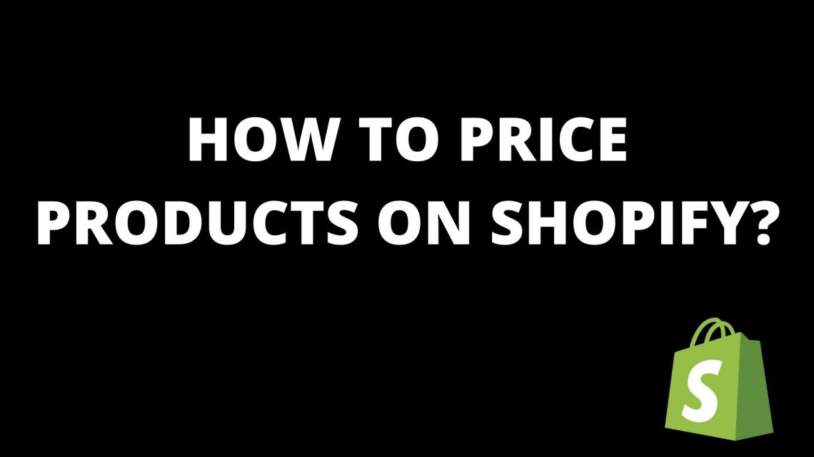 How to price products on shopify?