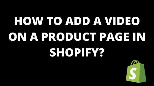 How to add a video on a product page in shopify?