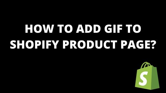 How to add a gif to Shopify product page?