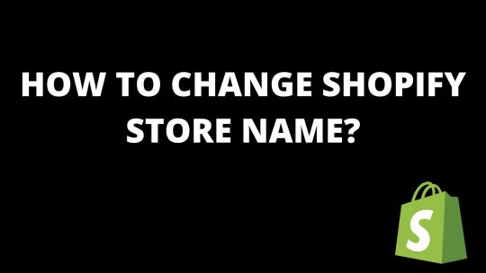 How to change shopify store name?